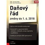 Daňový řád Změny do 1. 6. 2018 - Kniha