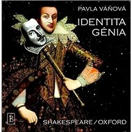 Identita génia: Shakespeare/Oxford