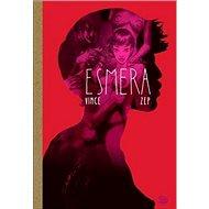 Kniha Esmera - Kniha