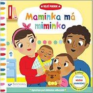 Velký pokrok Maminka má miminko - Kniha