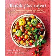 Košík plný rajčat - Kniha