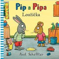 Pip a Pipa Loužička - Kniha