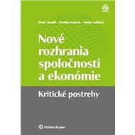 Nové rozhrania spoločnosti a ekonómie: Krytické postrehy