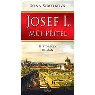 Josef I., můj přítel - Kniha