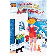 Zanzibar aneb První světový průvodce Haliny Pawlowské - Kniha