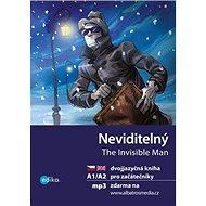 Neviditelný The Invisible Man: dvojjazyčná kniha pro začátečníky - Kniha