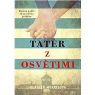 Tatér z Osvětimi - Kniha