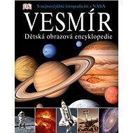 Vesmír: Dětská obrazová encyklopedie - Kniha