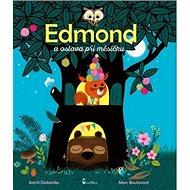 Edmond a oslava při měsíčku - Kniha