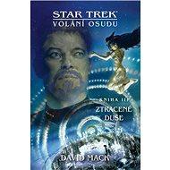 Star Trek Volání osudu Ztracené duše - Kniha