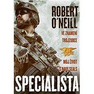 Specialista: Ve znamení trojzubce, Můj život s Navy Seals - Kniha