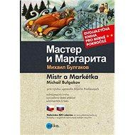 Mistr a Markétka Master i Margarita: Dvojjazyčná kniha pro mírně pokročilé - Kniha