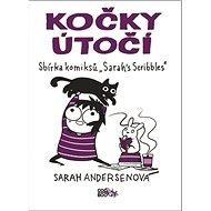 Kočky útočí: Sbírka komiksů Sarah´s Scribbles - Kniha