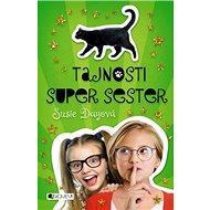 Tajnosti super sester - Kniha