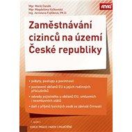Zaměstnávání cizinců na území České republiky - Kniha