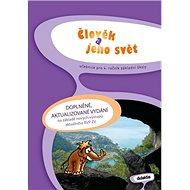 Člověk a jeho svět pro 4. ročník základní školy: učebnice