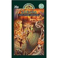 Záhada tancujúceho dinosaura: Traja pátrači 83 - Kniha