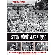 Sedm vůní jara 1968 - Kniha
