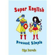 Super English: Present Simple - Kniha