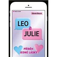 Leo a Julie: Příběh jedné lásky - Kniha