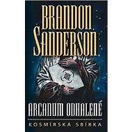 Arcanum odhalené Kosmírská sbírka - Kniha