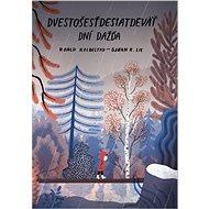 Dvestošesťdesiatdeväť dní dažďa - Kniha