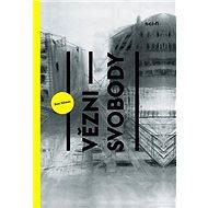 Vězni svobody - Kniha