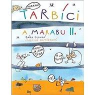 Tarbíci a marabu II. - Kniha