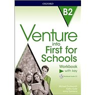 Venture into First for Schools: Workbook With Key Pack - Kniha