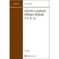 Účetní a daňové případy řešené v s. r. o. - Kniha