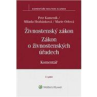 Živnostenský zákon Zákon o živnostenských úřadech: Komentář - Kniha