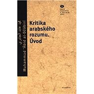 Kritika arabského rozumu: Úvod - Kniha
