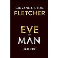 Eve of Man 31.05.2018 - Kniha