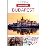 Budapešť: Nejlepší trasy městem - Kniha