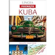 Kuba: Nejlepší trasy zemí - Kniha