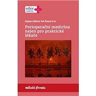 Perioperační medicína nejen pro praktické lékaře - Kniha