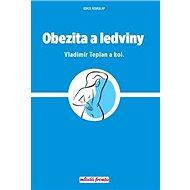 Obezita a ledviny