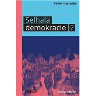 Selhala demokracie? - Kniha
