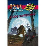 V lese vlkodlaků - Kniha