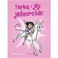 Terka a její jednorožec - Kniha