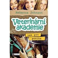 Veterinární akademie Lék pro poníka - Kniha