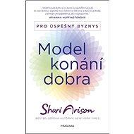 Model konání dobra: Pro úspěšný byznys - Kniha