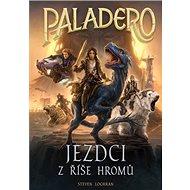 Paladero Jezdci z říše hromů - Kniha