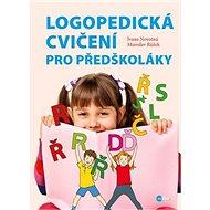 Logopedická cvičení pro předškoláky - Kniha