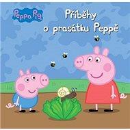 Peppa Pig Příběhy o prasátku Peppě - Kniha