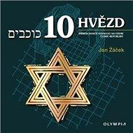 10 hvězd: Příběh deseti synagog na území České republiky