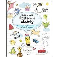 Naučte se kreslit Roztomilé obrázky - Kniha