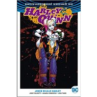 Harley Quinn 2 Joker miluje Harley: Harley Quinn 2: Joker Loves Harley (Rebirth) - Kniha