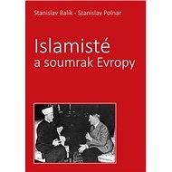 Islamisté a soumrak Evropy - Kniha