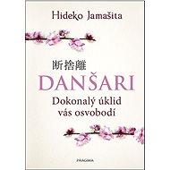 Danšari Dokonalý úklid vás osvobodí - Kniha